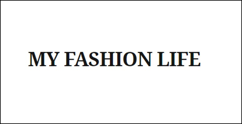 My fashion life